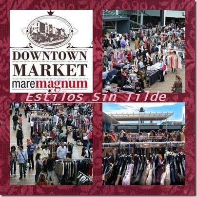Regresa el Dowtown Market Maremagnum 2