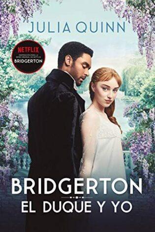 Bridgerton, continúa la saga con sus libros 1